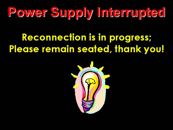 Power supply interrupted